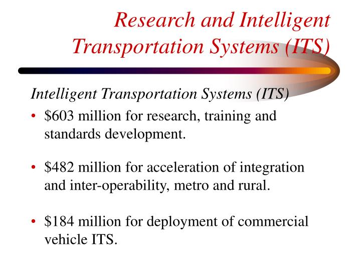 Research and Intelligent Transportation Systems (ITS)