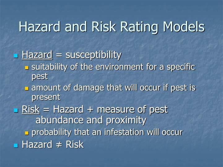 Hazard and Risk Rating Models