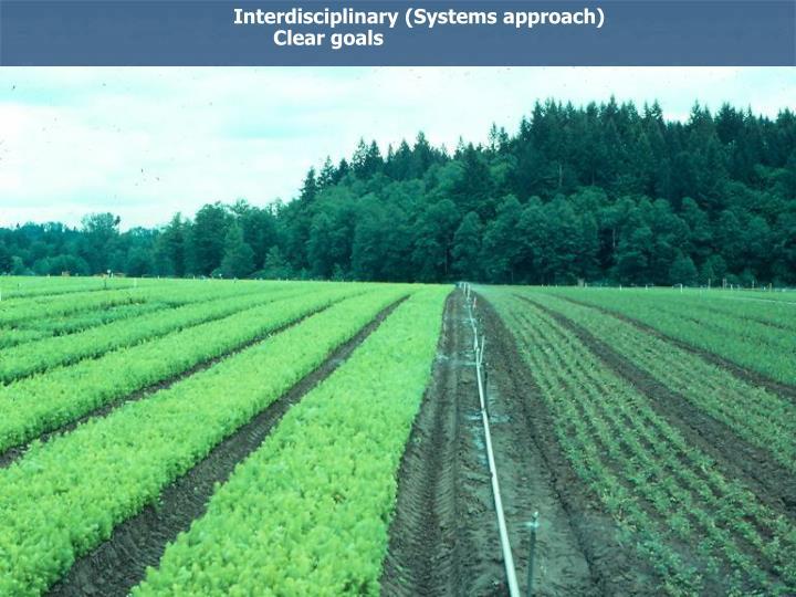 Interdisciplinary (Systems approach)