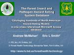 the forest insect and pathogen hazard rating system database