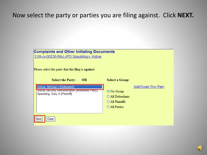 Now select the party or parties you are filing against.  Click