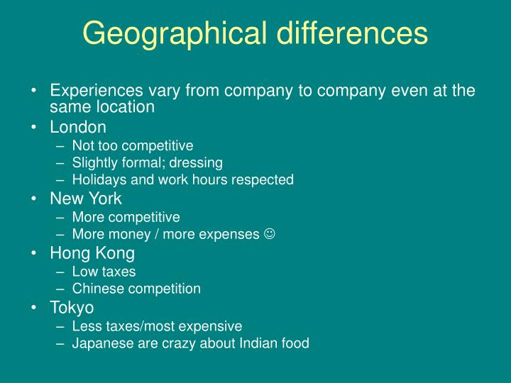 Geographical differences