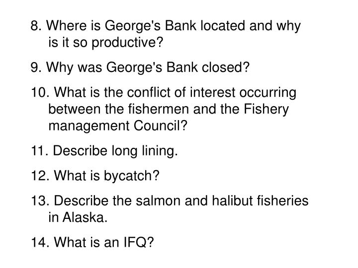 8. Where is George's Bank located and why is it so productive?