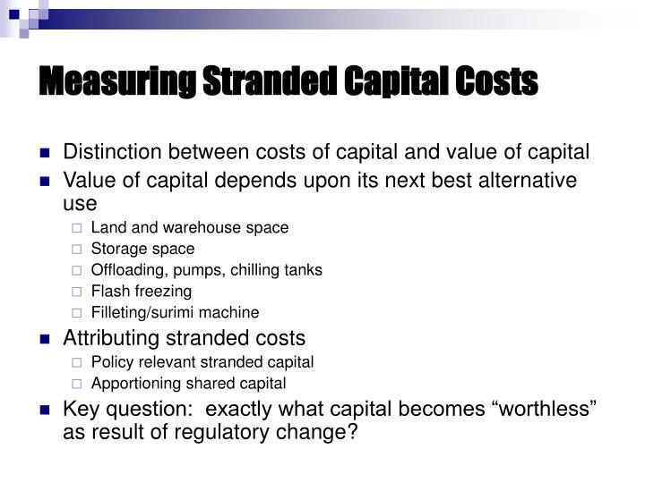 Measuring Stranded Capital Costs