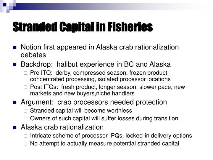 Stranded Capital in Fisheries