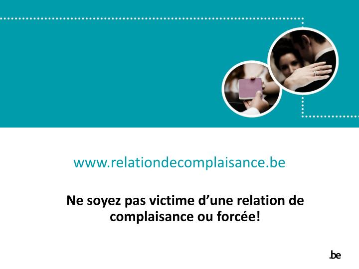 www.relationdecomplaisance.be