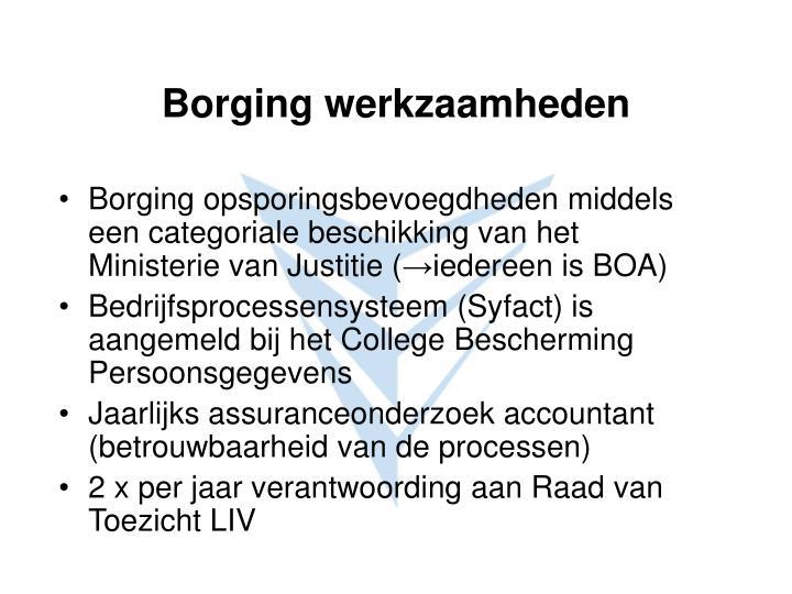 Borging opsporingsbevoegdheden middels een categoriale beschikking van het Ministerie van Justitie (
