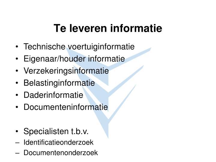Te leveren informatie