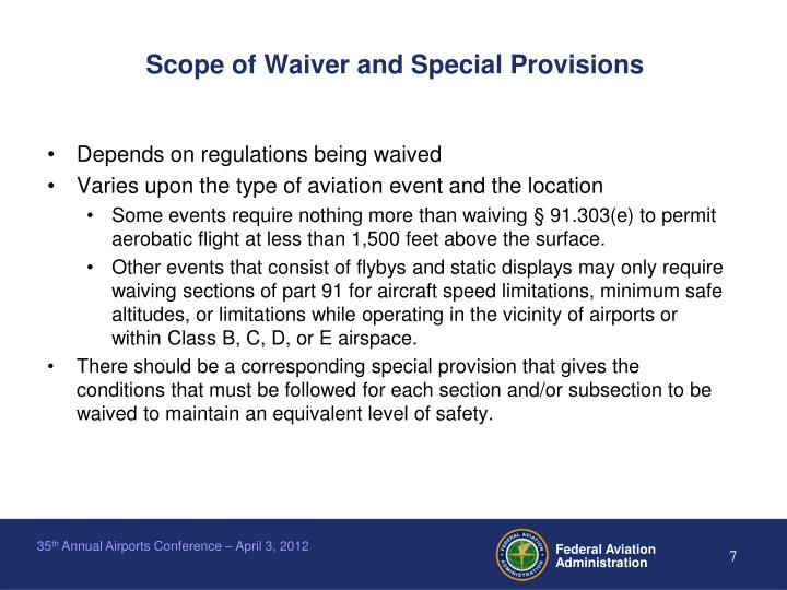 Scope of Waiver and Special Provisions