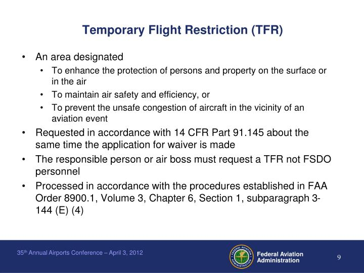 Temporary Flight Restriction (TFR)