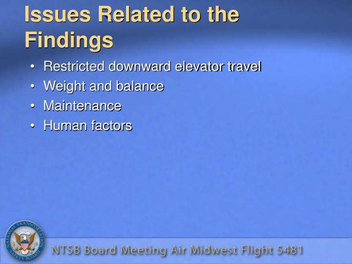 Issues Related to the Findings