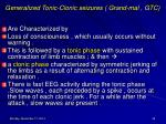 generalized tonic clonic seizures grand mal gtc