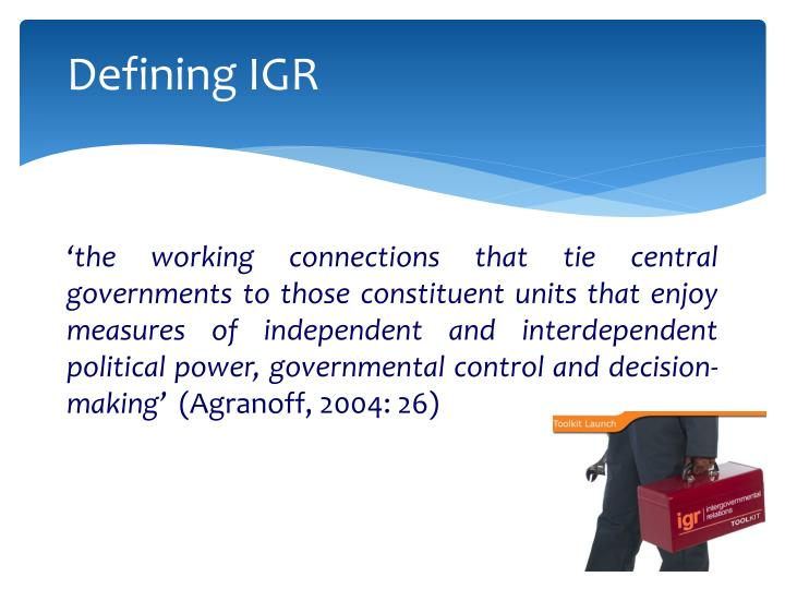 Defining IGR