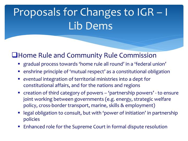 Proposals for Changes to IGR – I