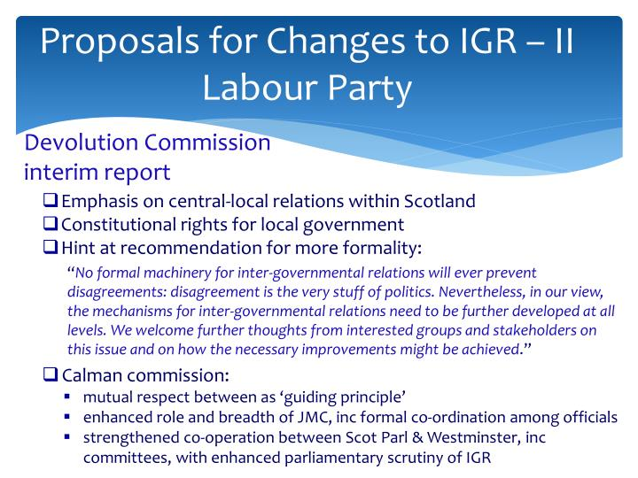 Proposals for Changes to IGR – II