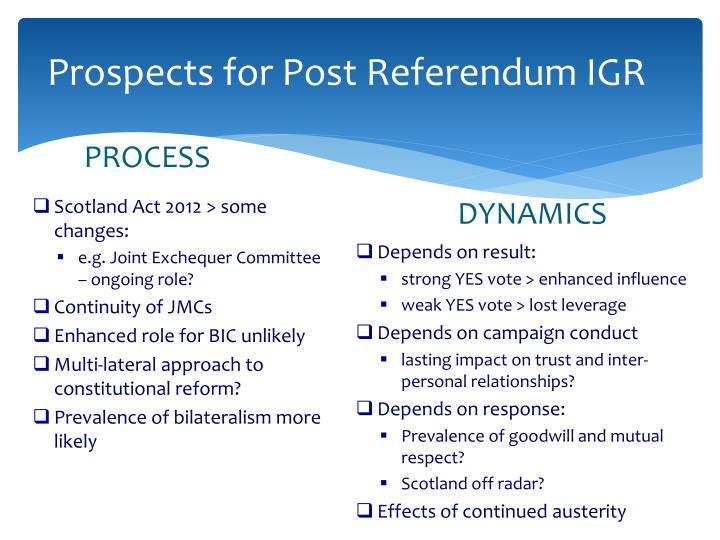 Prospects for Post Referendum IGR