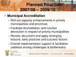 planned priorities 2007 08 2009 10