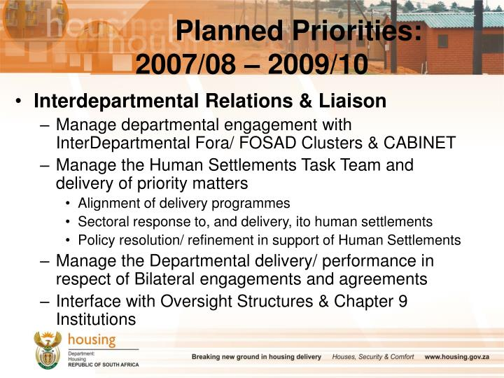 Planned Priorities: 2007/08 – 2009/10