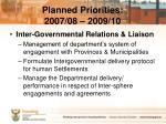 planned priorities 2007 08 2009 102