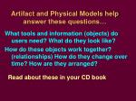artifact and physical models help answer these questions