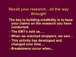 recall your research all the way through