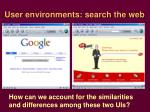 user environments search the web
