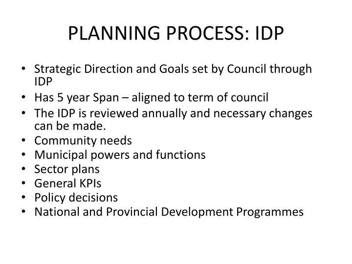 PLANNING PROCESS: IDP