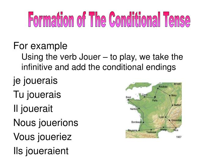 Formation of The Conditional Tense
