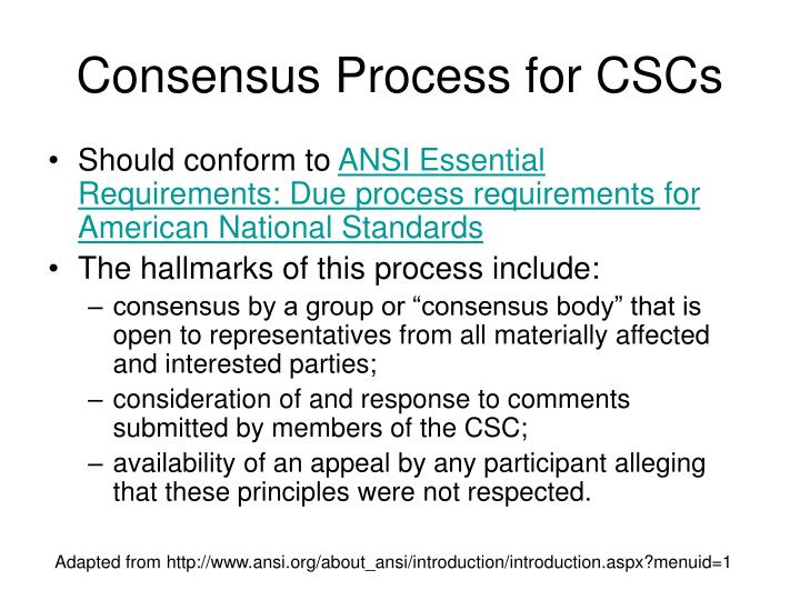 Consensus Process for CSCs