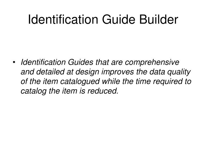 Identification Guide Builder