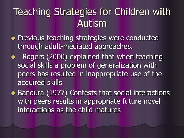 Teaching Strategies for Children with Autism