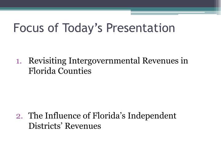 Focus of Today's Presentation