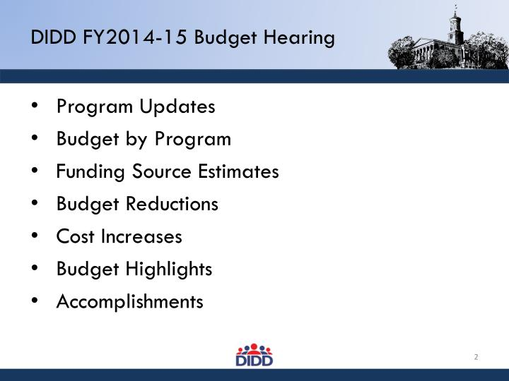 DIDD FY2014-15 Budget Hearing