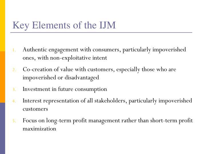 Key Elements of the IJM