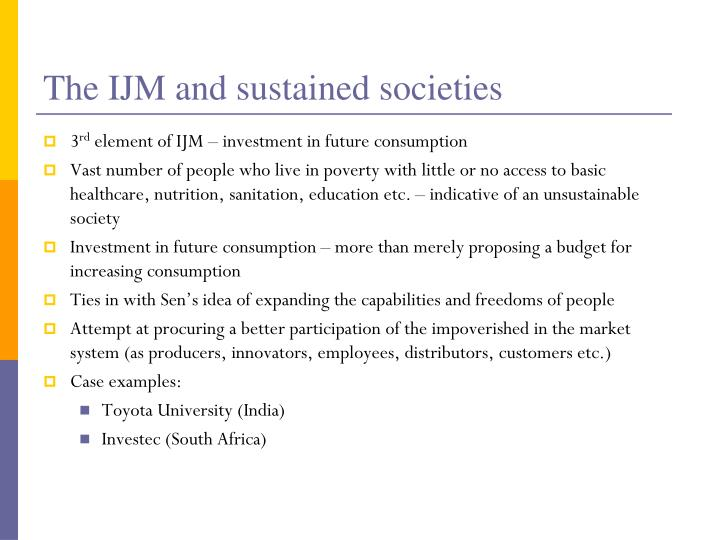 The IJM and sustained societies