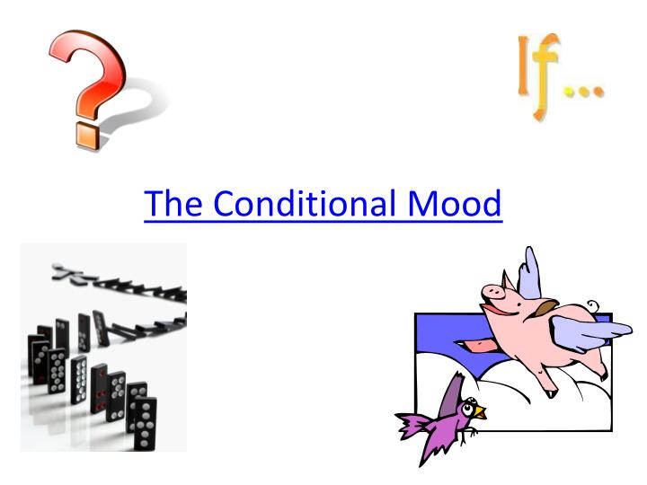 the conditional mood