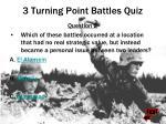 3 turning point battles quiz1