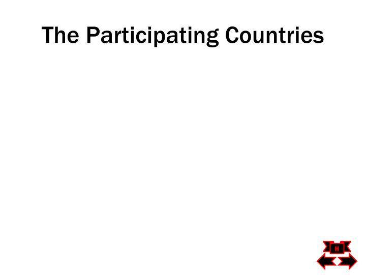 The Participating Countries