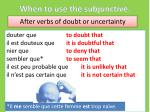 when to use the subjunctive7