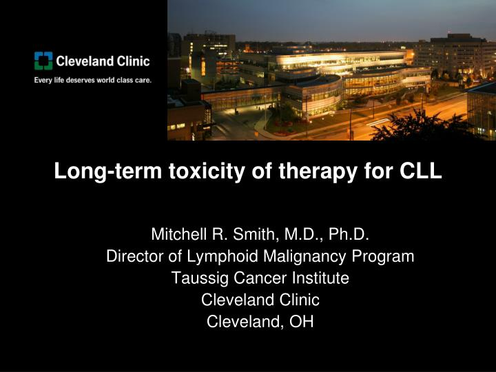long term toxicity of therapy for cll