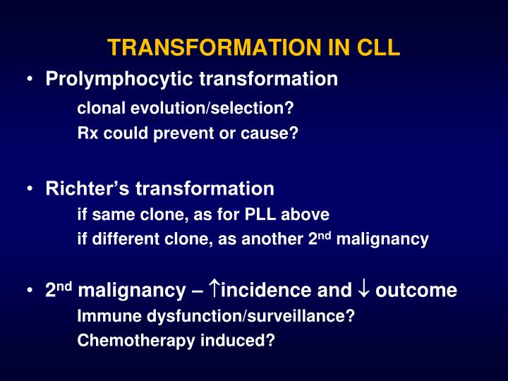 TRANSFORMATION IN CLL