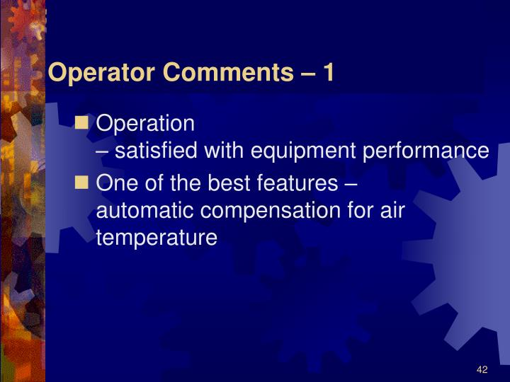 Operator Comments – 1