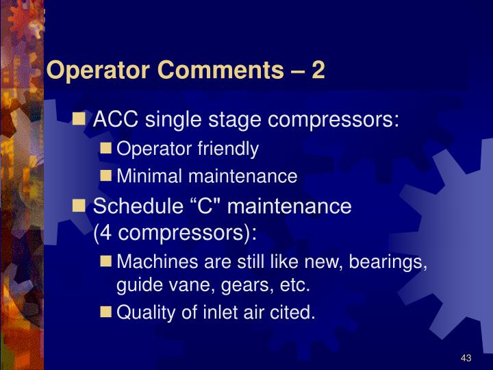 Operator Comments – 2
