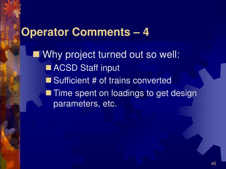 Operator Comments – 4