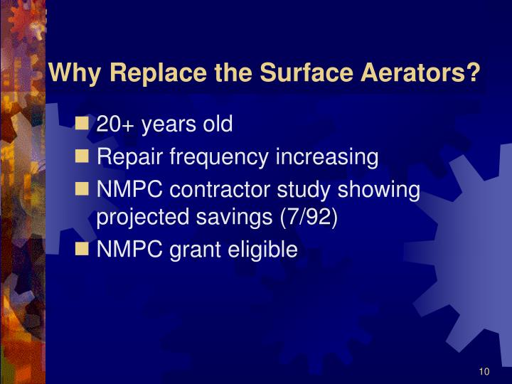 Why Replace the Surface Aerators?