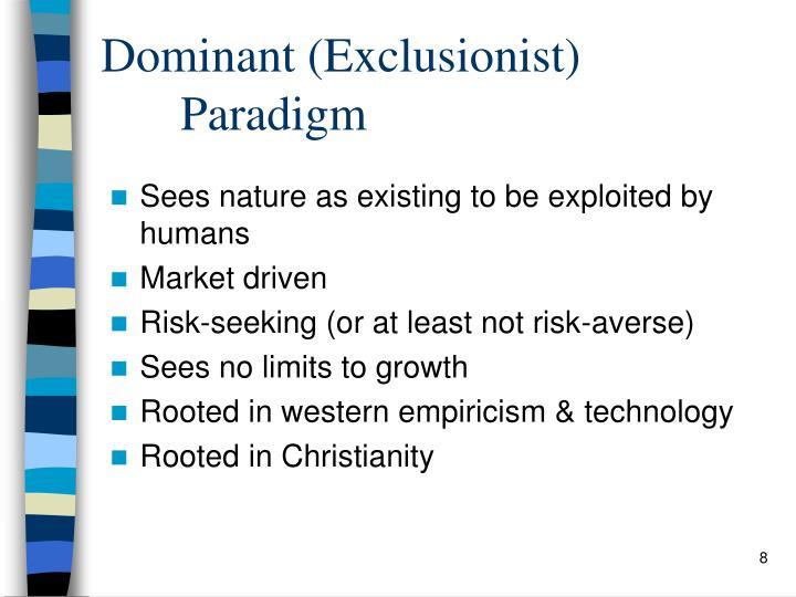 Dominant (Exclusionist)