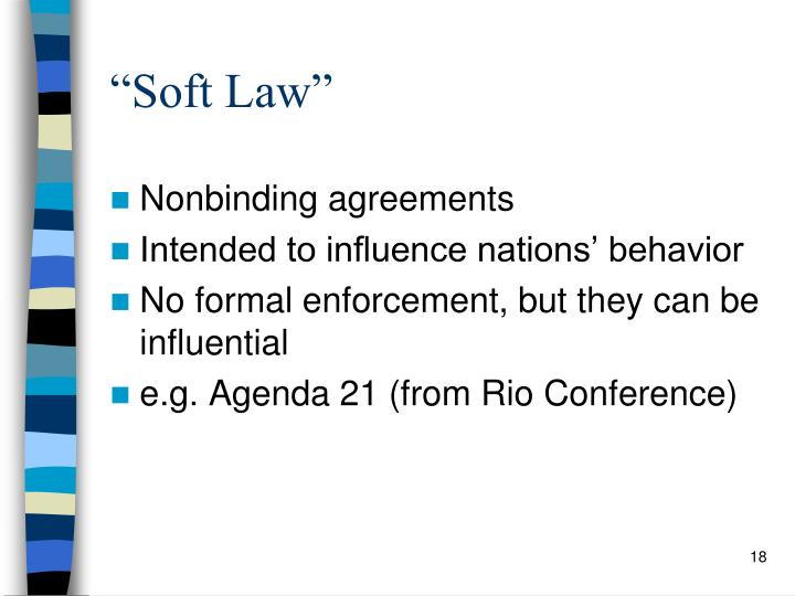 """Soft Law"""