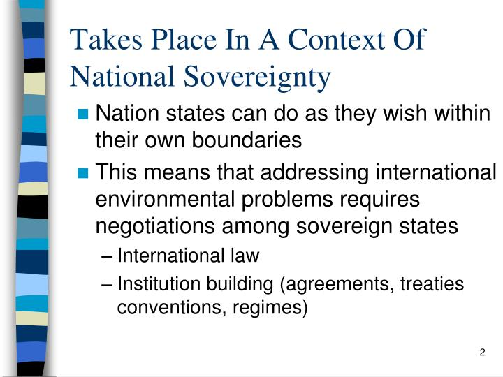 Takes Place In A Context Of National Sovereignty