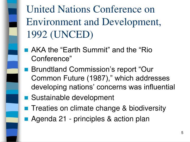 United Nations Conference on Environment and Development, 1992 (UNCED)