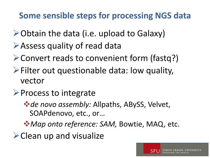 Some sensible steps for processing NGS data